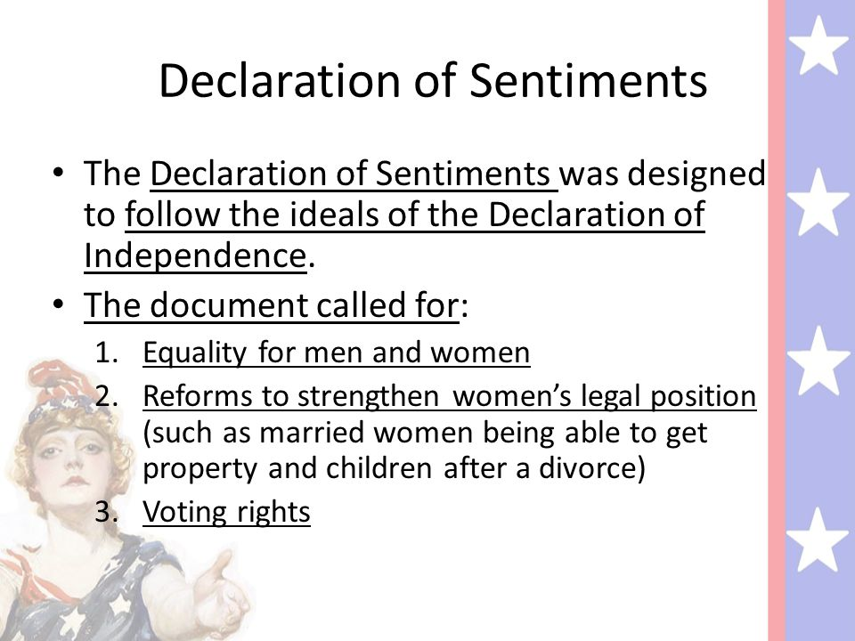 a declaration of sentiments and the Drafted by stanton and introduced at the seneca falls convention, the  declaration of sentiments and grievances was a treatise modeled.