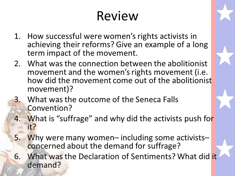 Review How successful were women's rights activists in achieving their reforms Give an example of a long term impact of the movement.