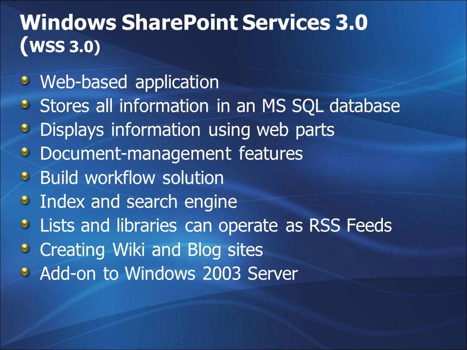 Windows SharePoint Services 3.0 (WSS 3.0)