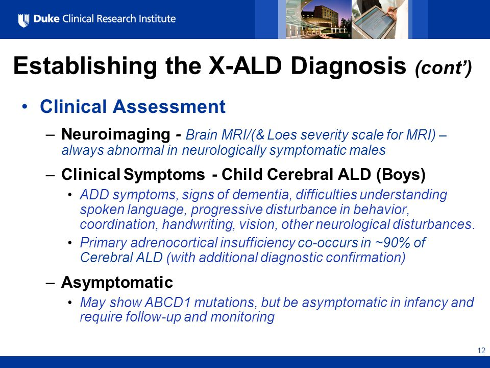 the clinical description of adrenoleukodystrophy ald disease We evaluated the association between contrast enhancement on t1-weighted spin-echo mr images and disease progression methods: clinical  adrenoleukodystrophy (ald) .