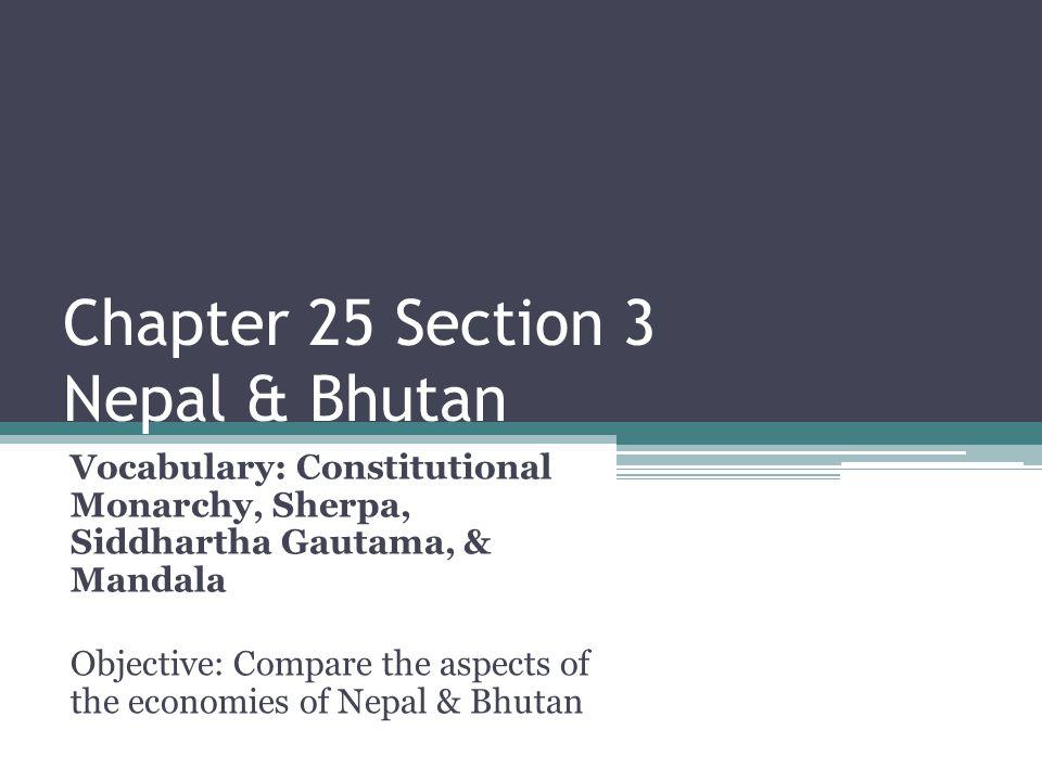 Chapter 25 Section 3 Nepal & Bhutan