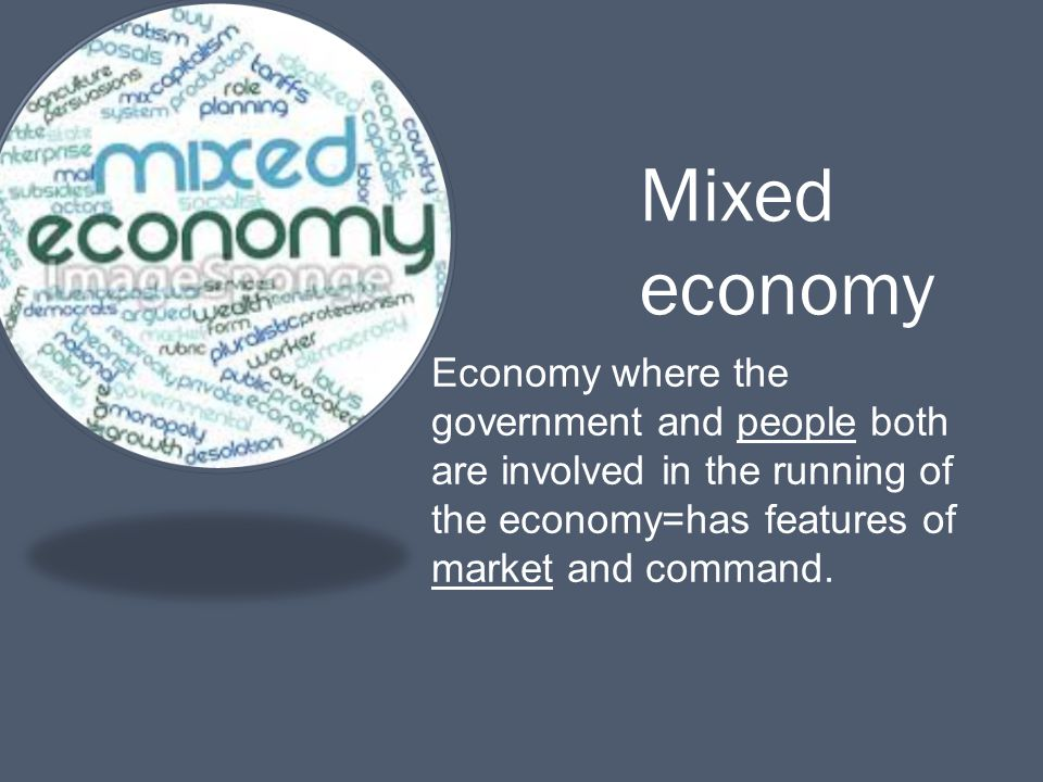 indonesia has a mixed economy Usaukcanadabrazil, russia, france, spain, indonesia, china the definition of mixed economy remains most countries have mixed economies because of.