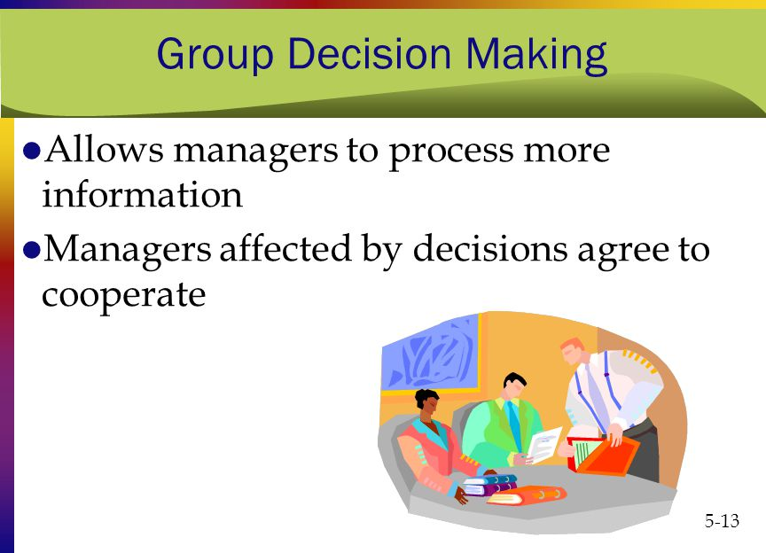 group decision making Skill building – group decision making introduction group decision making is a type of participatory process in which multiple individuals.