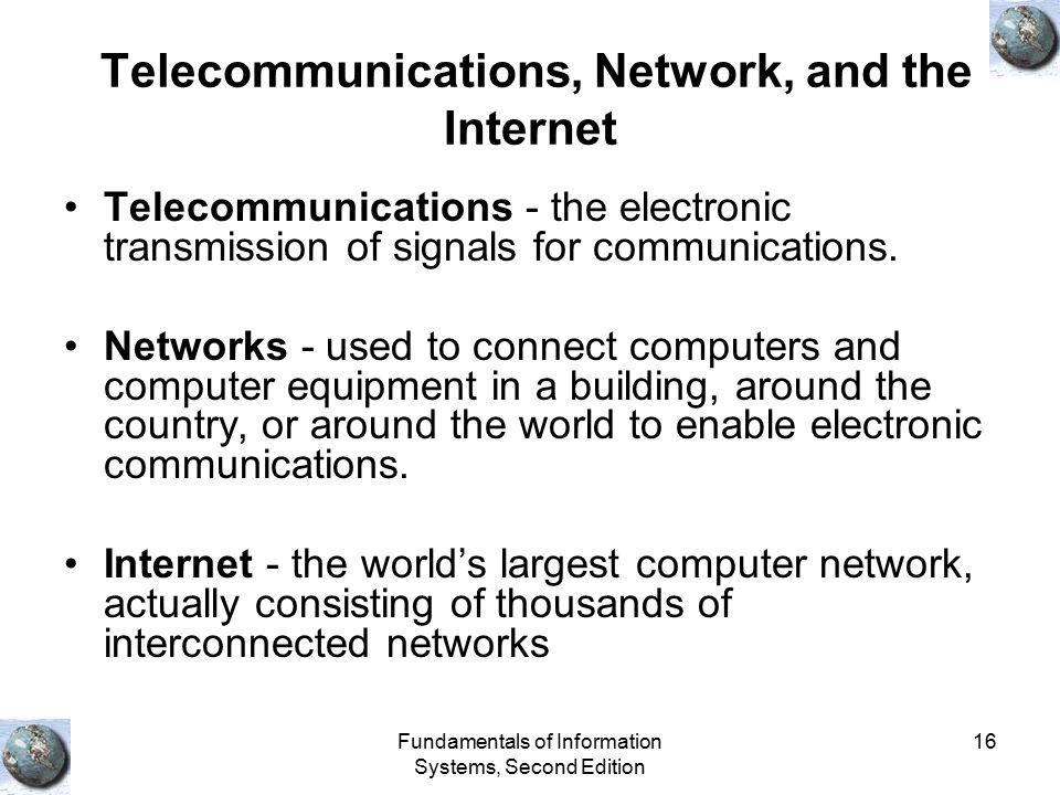 Telecommunications, Network, and the Internet