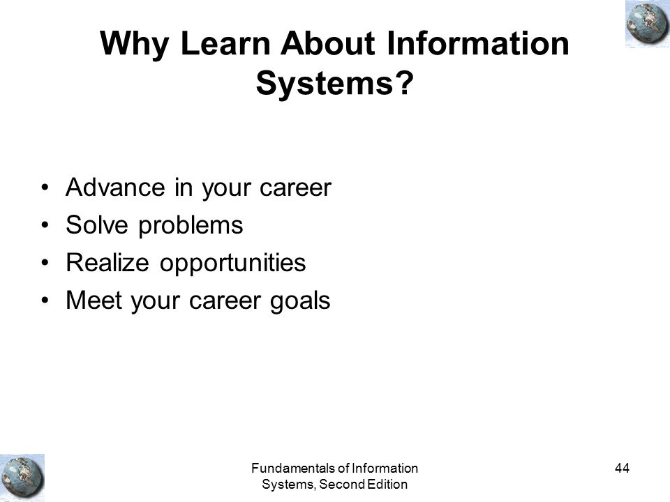 Why Learn About Information Systems