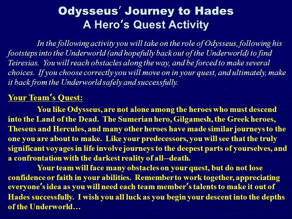 odysseus journey to the underworld essay Essay questions practice projects  summary and analysis book 11 - the visit to the dead  because of the urgency of odysseus' journey to the land of the dead,.