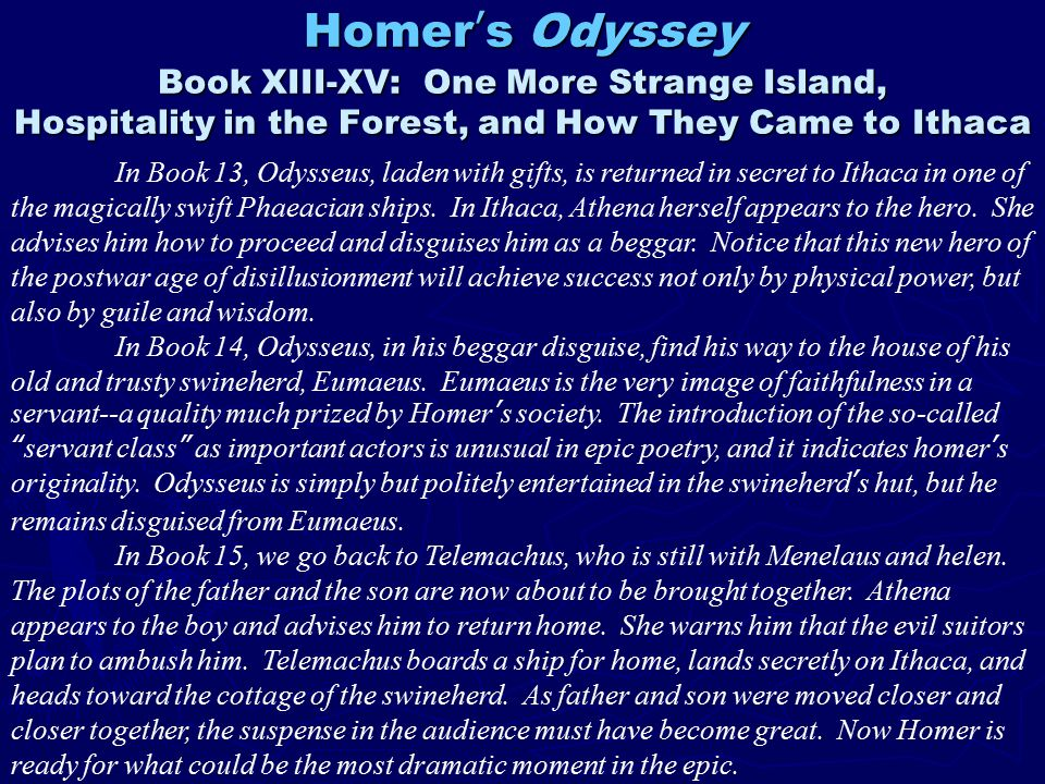an analysis of telemachus in the odyssey an epic poem by homer Odyssey poem pdf odyssey poem pdf odyssey poem pdf download the odyssey by homer this ancient greek epic poem centers on the hero odysseus or ulysses argus odyssey, book 17when odysseus and telemachus finally take their stand against the suitors in book xxii of the odyssey.