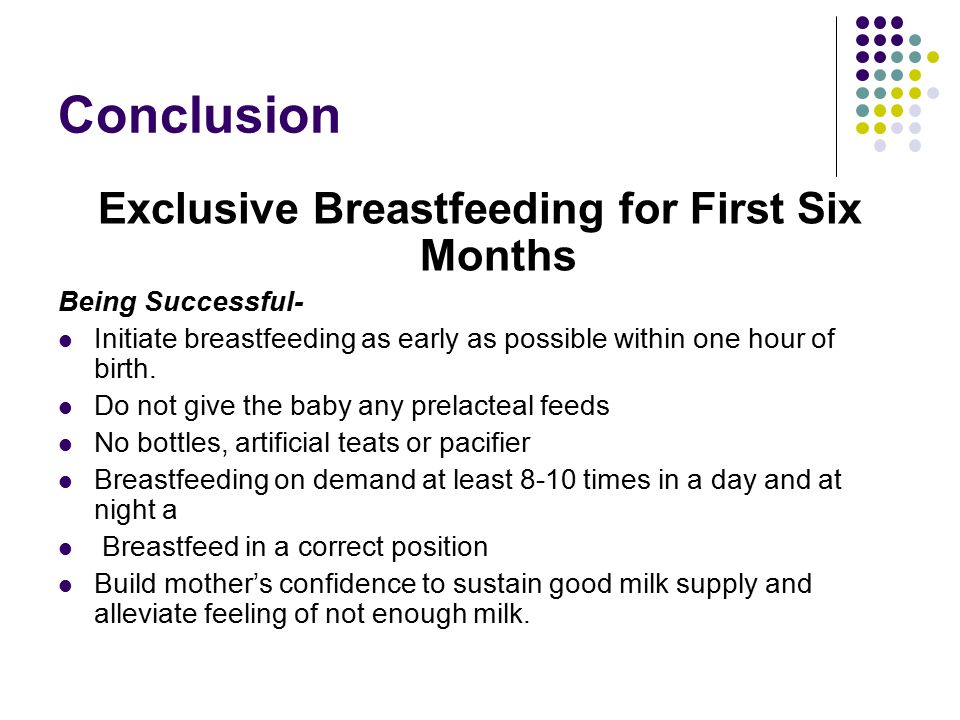 Exclusive Breastfeeding for First Six Months