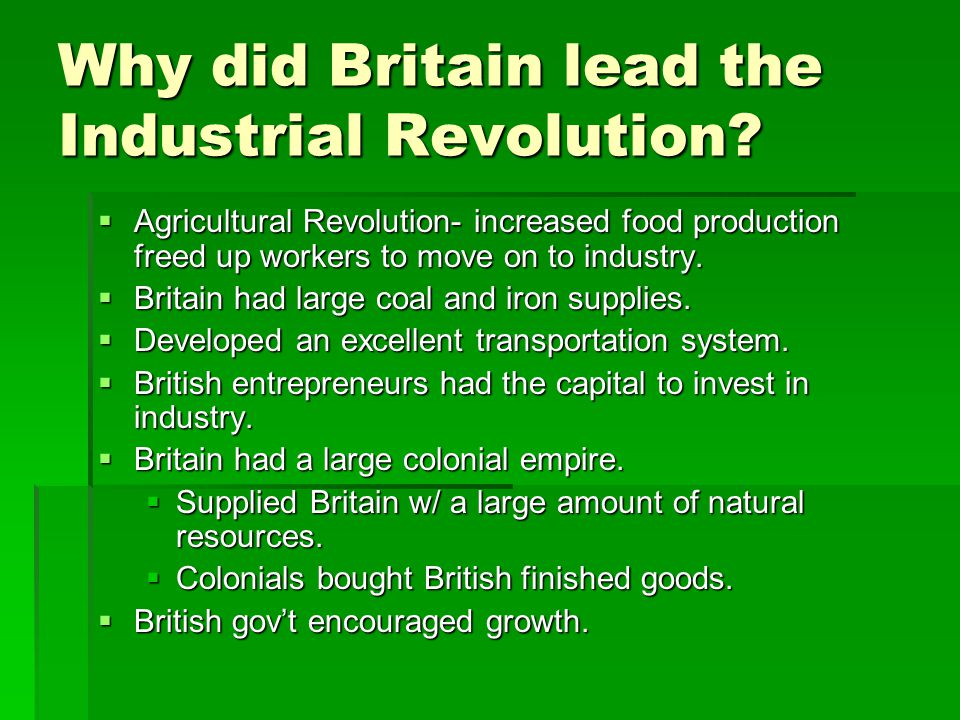 the industrial revolution ppt video online  why did britain lead the industrial revolution