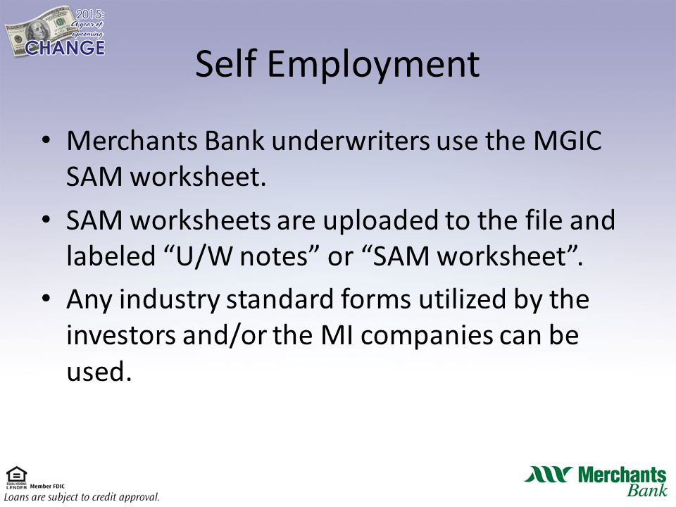 Welcome To the Merchants Bank Correspondent Training ppt download – Mgic Self Employed Worksheet