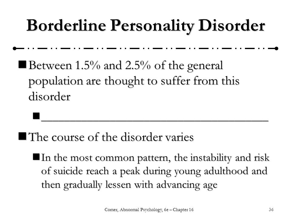 psychology case studies borderline personality disorder This article summarizes the treatment of an older adult with borderline personality disorder and a co  personality disorder and  case studies vol.