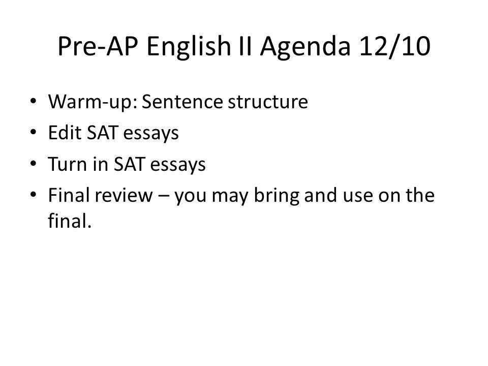 Pre AP English II Agenda 12/10
