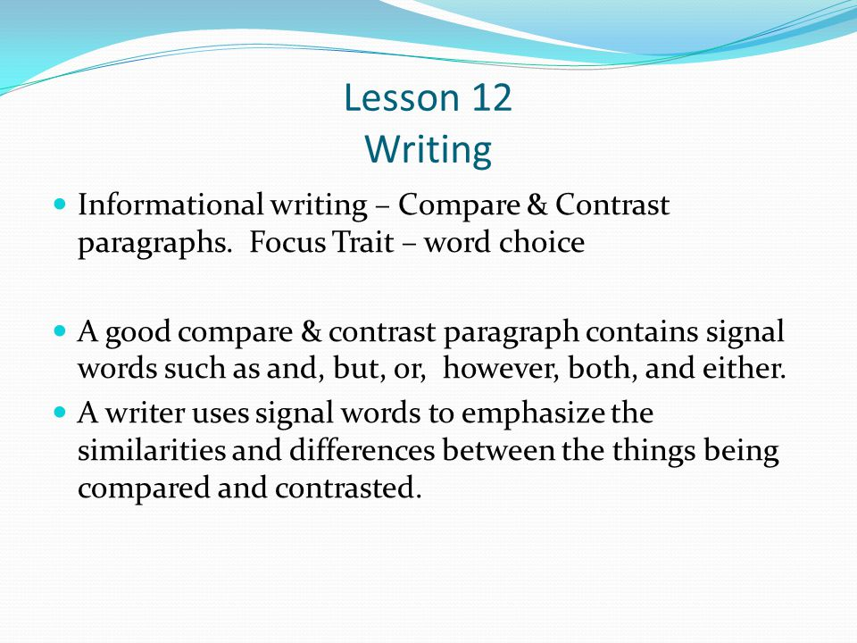 comparison contrast essay lesson Writing a compare-and-contrast essay (gr 5) students are introduced to comparing and contrasting through this writing process lesson ten tips for writing an essay.