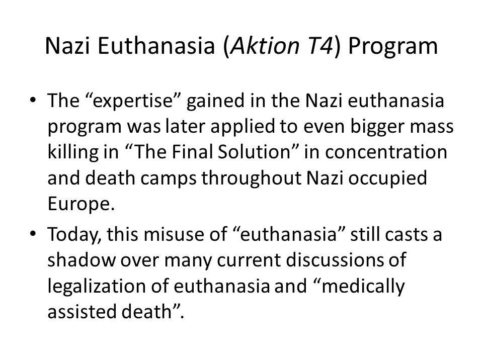 an introduction to the nazi euthanasia program by hitler in 1939 May 1939: hitler — as per a request from the boy's father — agrees to  child's  death in july, hitler quickly initiates a children's euthanasia program and  will  also result in the introduction of death by gas to the nazi regime.