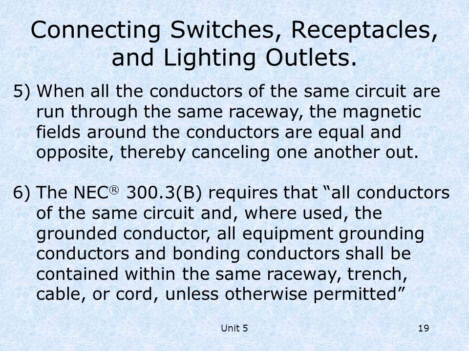 Connecting Switches, Receptacles, and Lighting Outlets.