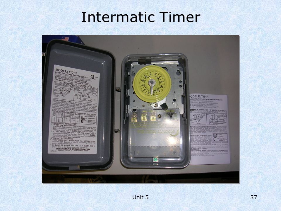 Intermatic Timer Notes Unit 5