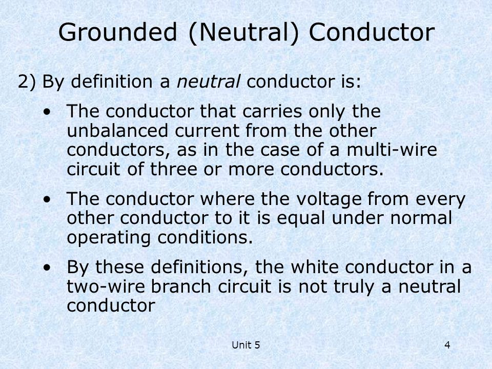 Grounded (Neutral) Conductor
