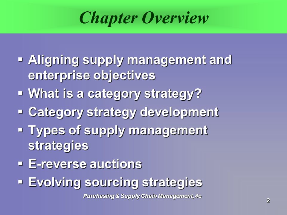 basic supply chain strategies and purchasing In essence, supply chain management integrates supply and demand management a resilient supply network should align its strategy and operations to adapt to risk there has been a shift towards more traceable supply chains rather than purchasing crops that have passed through.