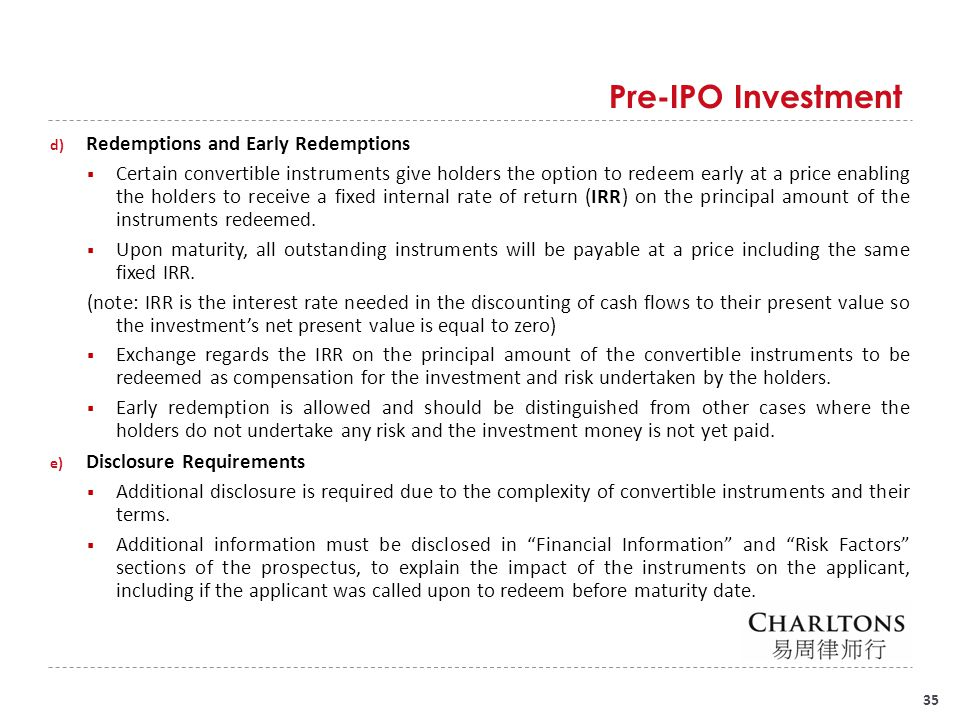 Pre-IPO Investment The additional disclosure requirements include: