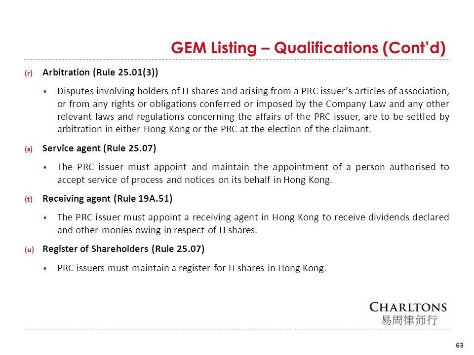 GEM Listing – Qualifications (Cont'd)
