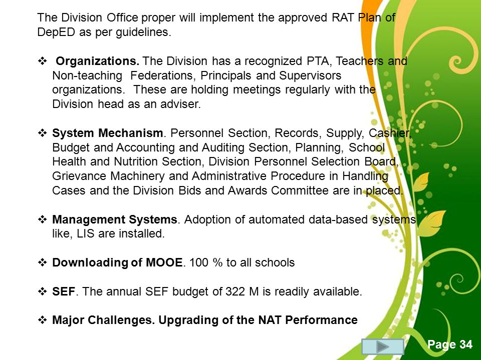 The Division Office proper will implement the approved RAT Plan of DepED as per guidelines.