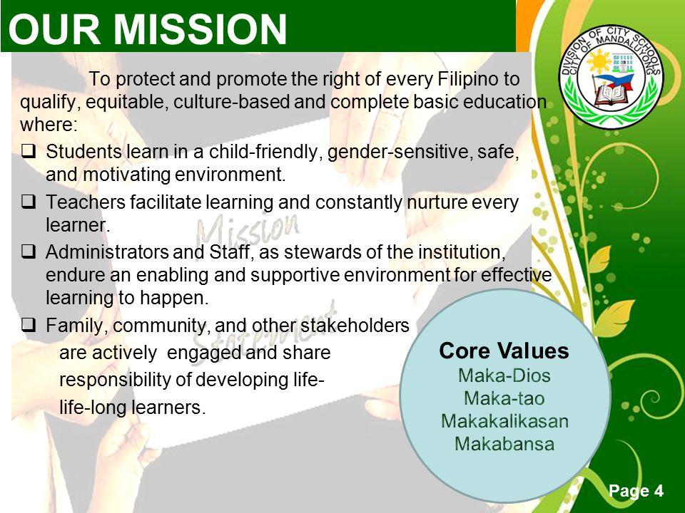 OUR MISSION Core Values