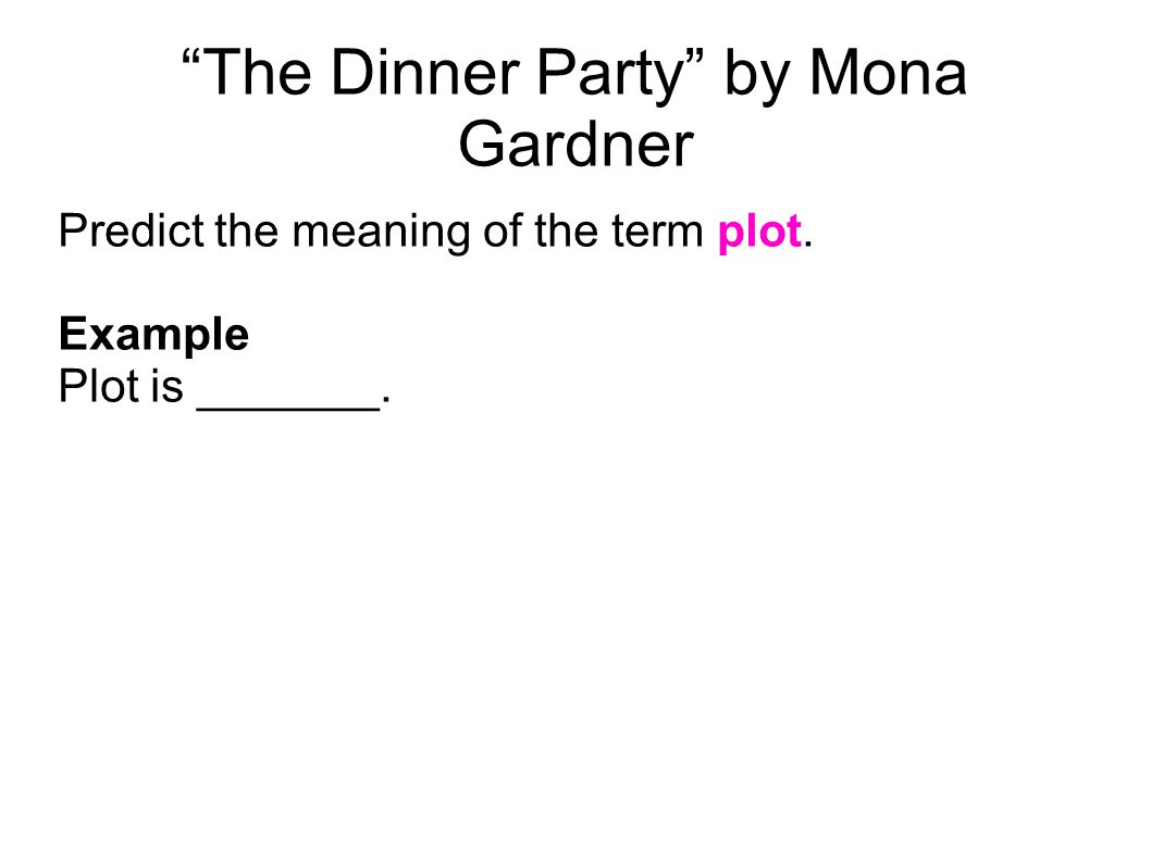 the dinner party mona gardner 5 a large dinner party took place in a spacious dining room what is the meaning of the word 'spacious'.
