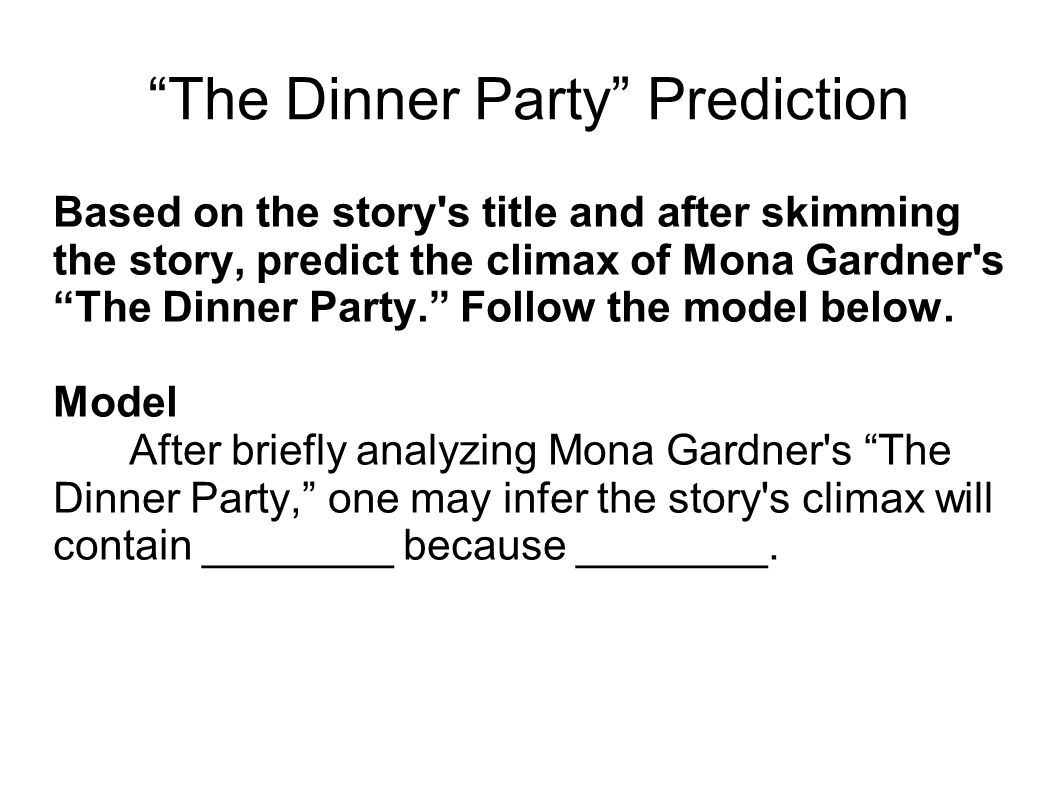 misjudgments in the short story the dinner party by mona gardner