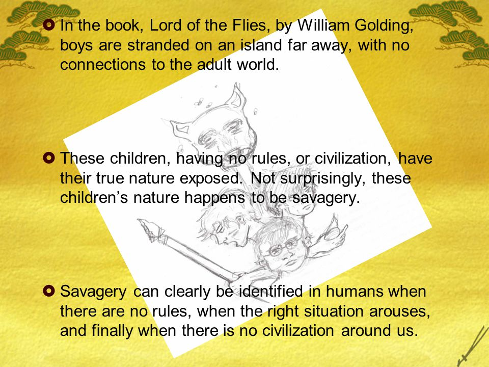 the symbolism of nature in lord of the flies by william golding Read this full essay on symbols in lord of the flies by william golding symbolism is used in literature to provide detail and imagery to any plot orcharacte.