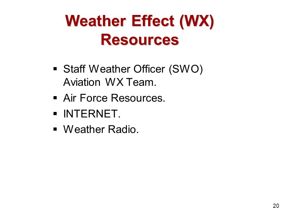 Weather Effect (WX) Resources