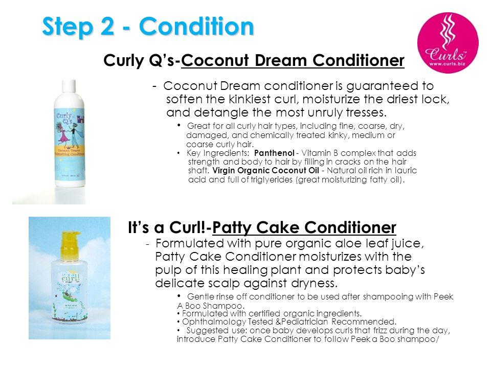Step 2 - Condition Curly Q's-Coconut Dream Conditioner