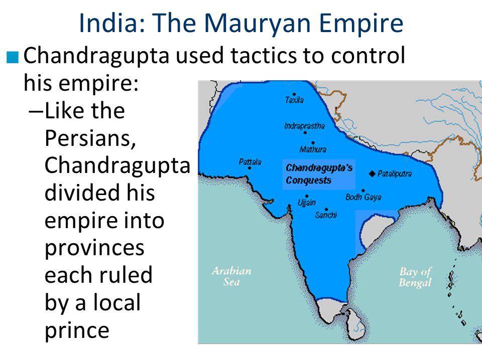 India: The Mauryan Empire
