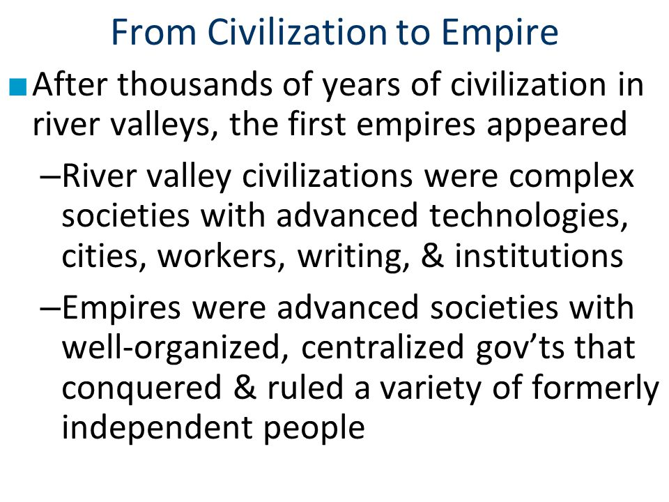 From Civilization to Empire