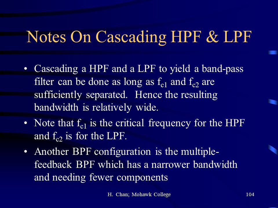Notes On Cascading HPF & LPF