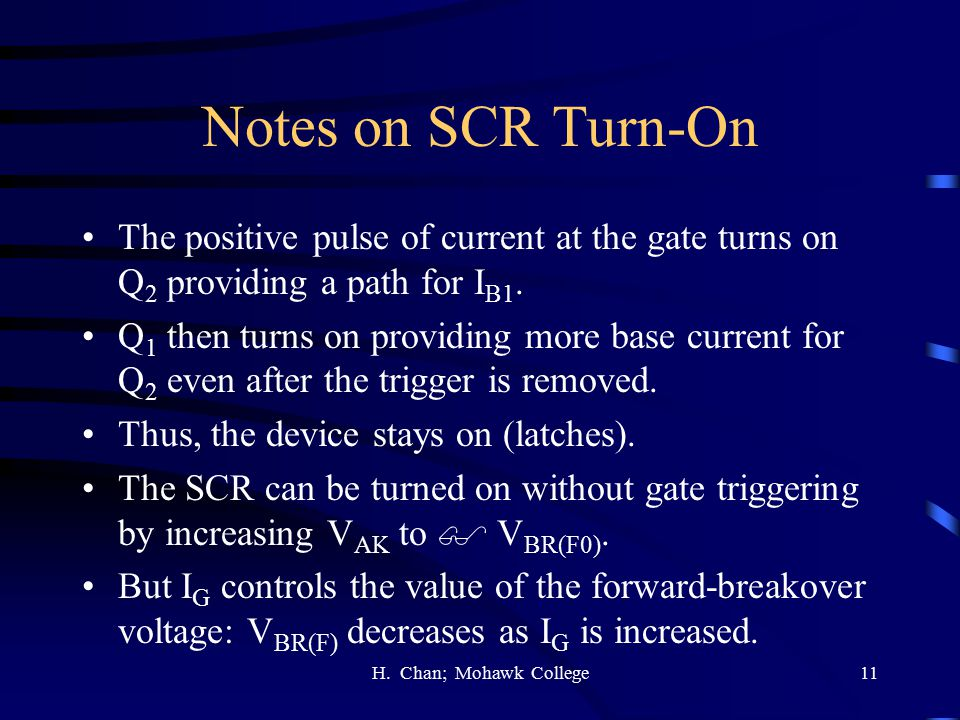 Notes on SCR Turn-On The positive pulse of current at the gate turns on Q2 providing a path for IB1.