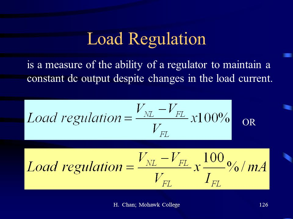 Load Regulation is a measure of the ability of a regulator to maintain a. constant dc output despite changes in the load current.