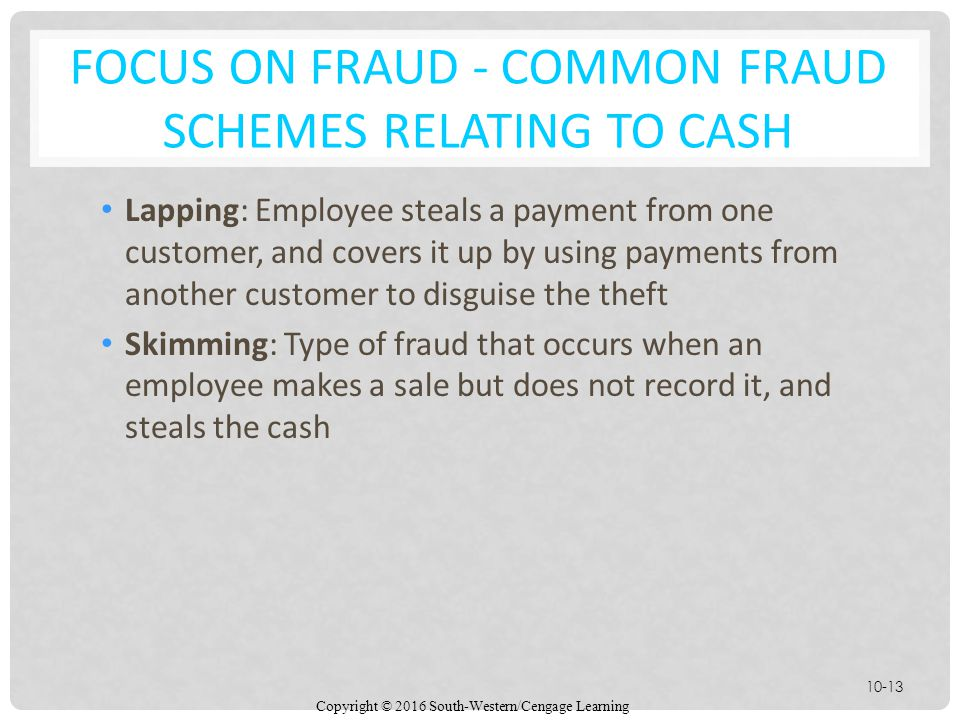FOCUS ON FRAUD - Common Fraud Schemes Relating to Cash