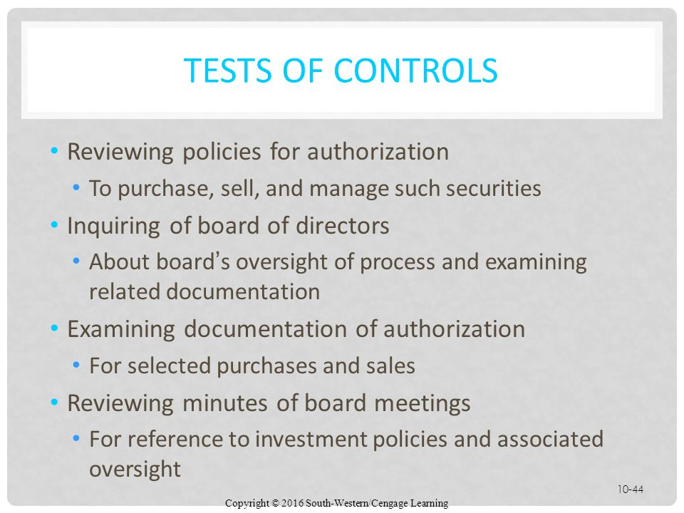 Tests of Controls Reviewing policies for authorization