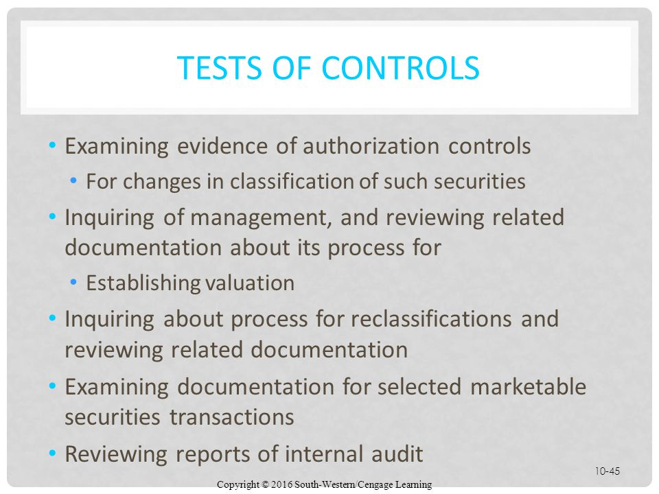 Tests of Controls Examining evidence of authorization controls
