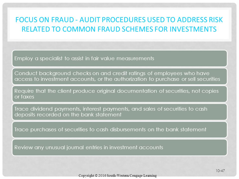 Focus on fraud - Audit Procedures Used to Address Risk Related to Common Fraud Schemes for Investments