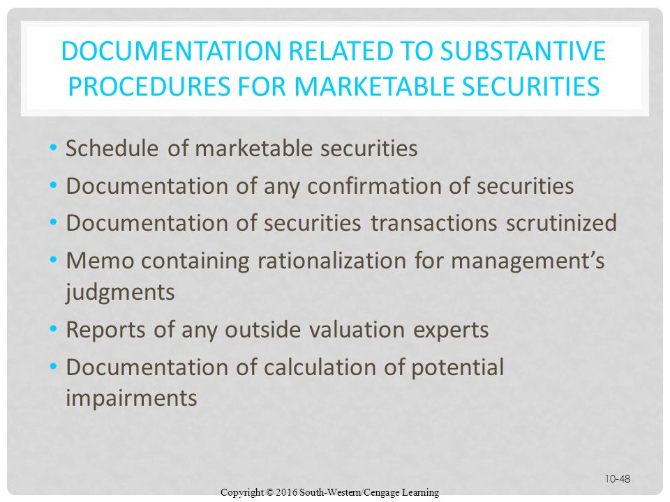 Documentation related to substantive procedures for marketable securities