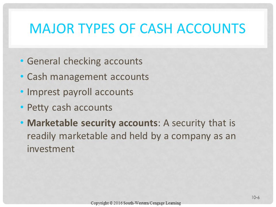 Major types of cash accounts