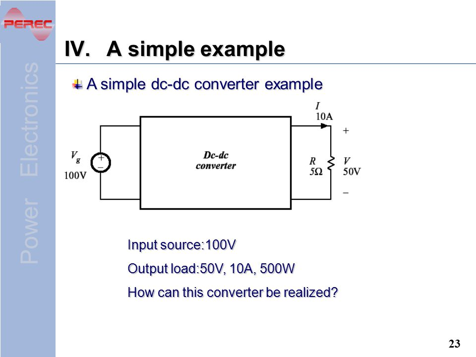 A simple example A simple dc-dc converter example Input source:100V