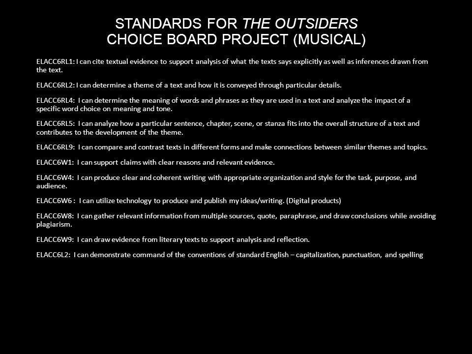 the outsiders by s e hinton ppt  standards for the outsiders choice board project musical