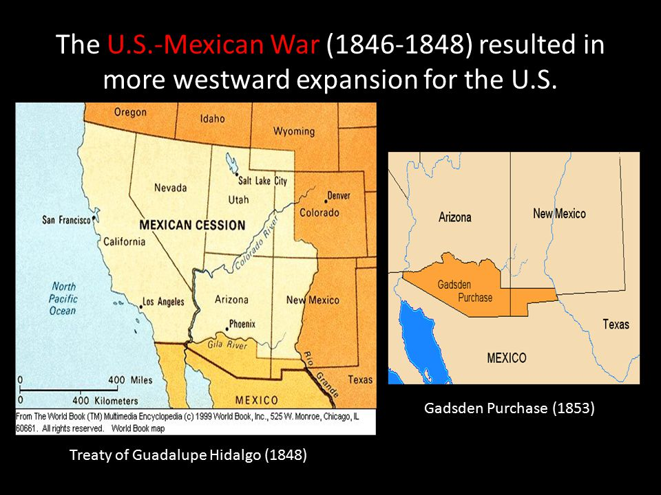 The U S Mexican War 1846 1848 Resulted In More Westward Expansion For
