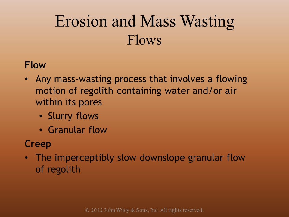 Erosion and Mass Wasting Flows