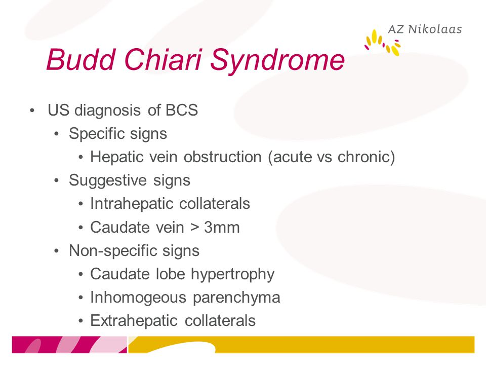 Budd Chiari Syndrome US diagnosis of BCS Specific signs