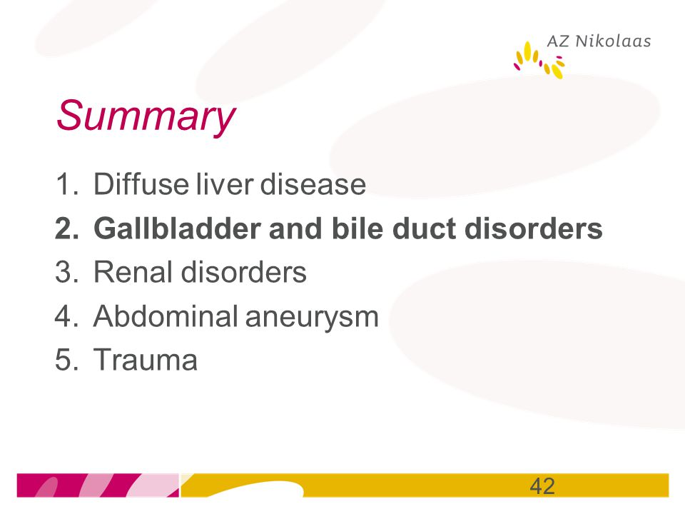 Summary Diffuse liver disease Gallbladder and bile duct disorders