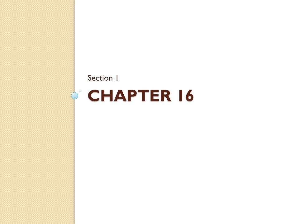 Section 1 Chapter 16