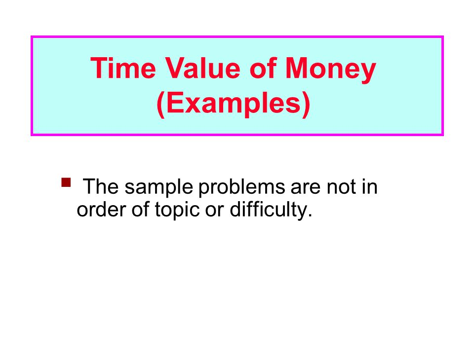 Time Value Of Money Examples